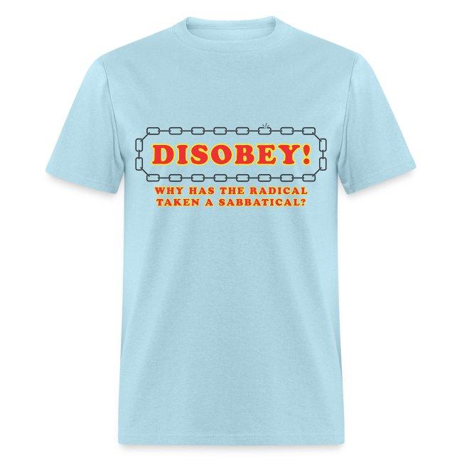 disobey radical sabbatical