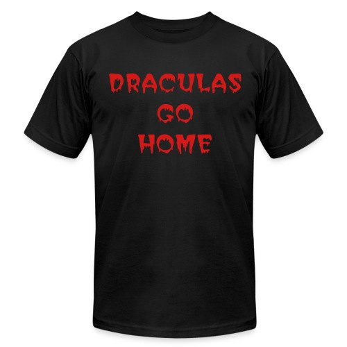 DRACULAS GO HOME - Men's Fine Jersey T-Shirt