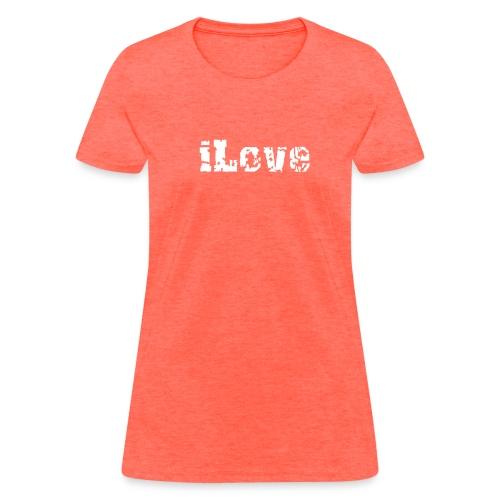 iLove - Women's T-Shirt