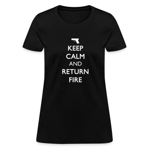 KEEP CALM AND RETURN FIRE Women's T [Handgun White Print] - Women's T-Shirt