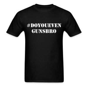 #DOYOUEVEGUNSBRO - Men's T-Shirt