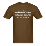 T-Shirts ~ Men's T-Shirt ~ Men's ORIGINAL Ask me about my attention deficit disorder ADHD t-shirt