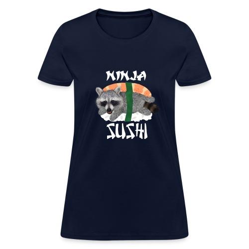 DFTM- Ninja Sushi - Women's T-Shirt
