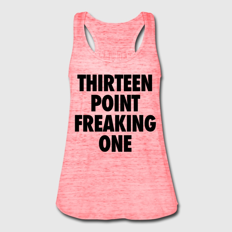 Thirteen Point Freaking One Tanks - Women's Flowy Tank Top by Bella