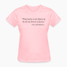 Emily Dickinson on Love Women's T-Shirts