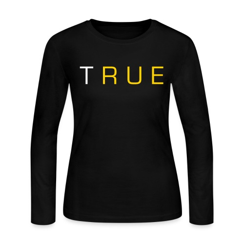 Stay True Tee - Women's Long Sleeve Jersey T-Shirt