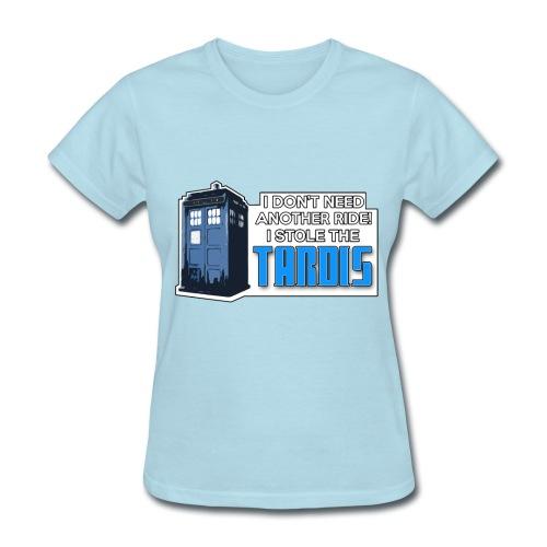 I STOLE THE TARDIS! - Women's T-Shirt