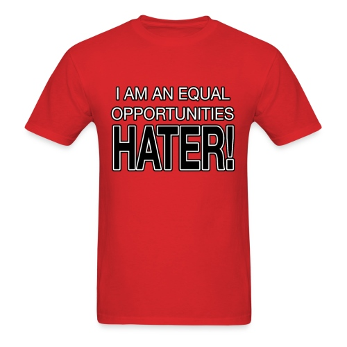 EQUAL HATER! - Men's T-Shirt