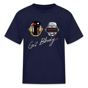 Get Bloody - Kids' T-Shirt