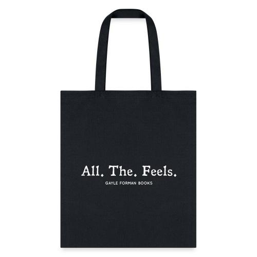 All The Feels Dark Tote - Tote Bag