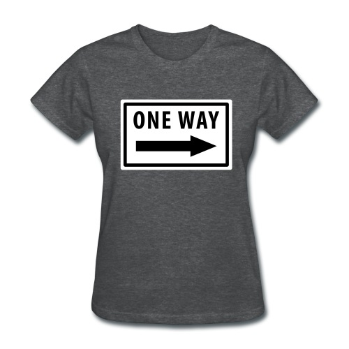 One Way Women's T-Shirt - Women's T-Shirt