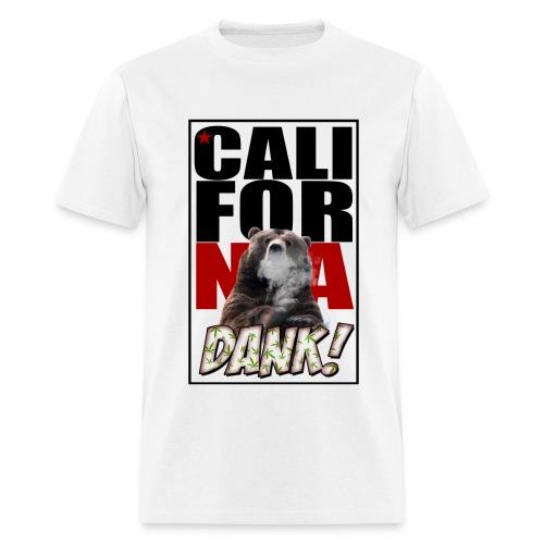 CALIFORNIA DANK - Men's T-Shirt