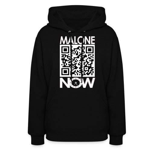 Malone NOW Hoodie (White Letters) Front - Women's Hoodie