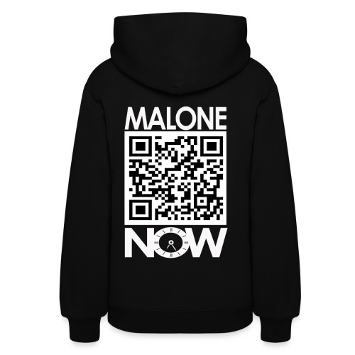 Malone NOW Hoodie (White Letters) Back - Women's Hoodie