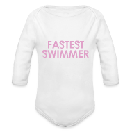 Baby & Toddler Shirts ~ Baby Long Sleeve One Piece ~ Fastest Swimmer