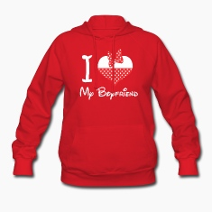 I LOVE my Boyfriend Hoodies