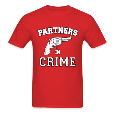 Partners In Crime T-Shirts