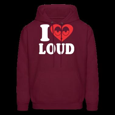 I Love Loud Hoodies