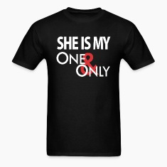 She's My One Only T-Shirts