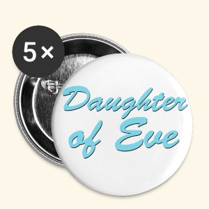 Daughter of Eve - Large Buttons