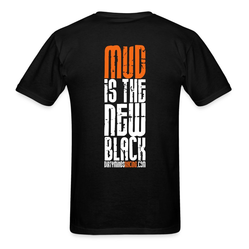 Mud is the New Black (men) - Men's T-Shirt