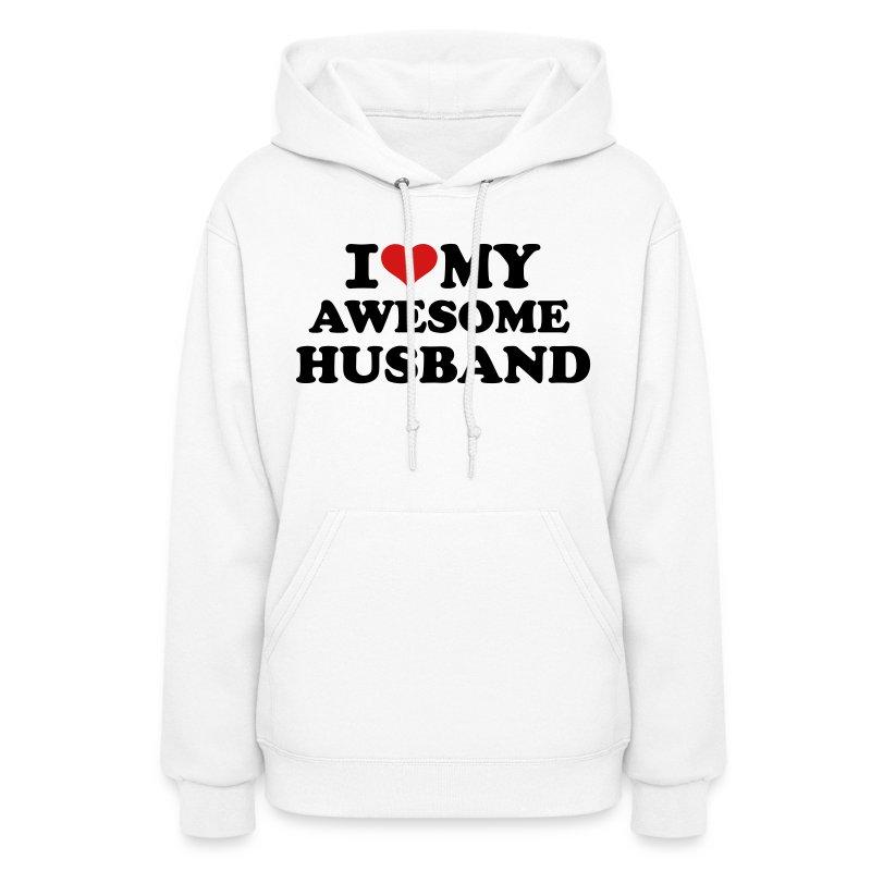 I love my awesome husband - Women's Hoodie