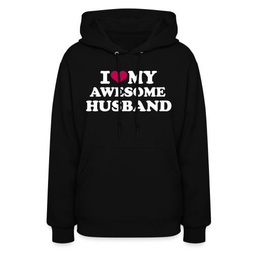 I love my awesome husband - Women's Hoodie