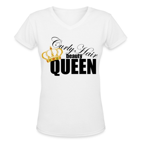 curly_hair_queen - Women's V-Neck T-Shirt