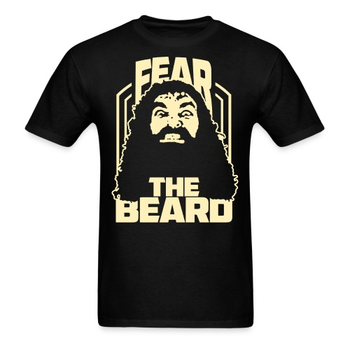 Fear The Beard - Men's T-Shirt