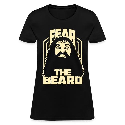Fear The Beard - Women's T-Shirt