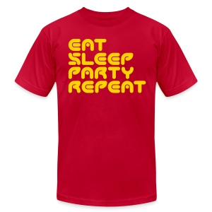 Eat, Sleep, Party, Repeat - Men's T-Shirt by American Apparel