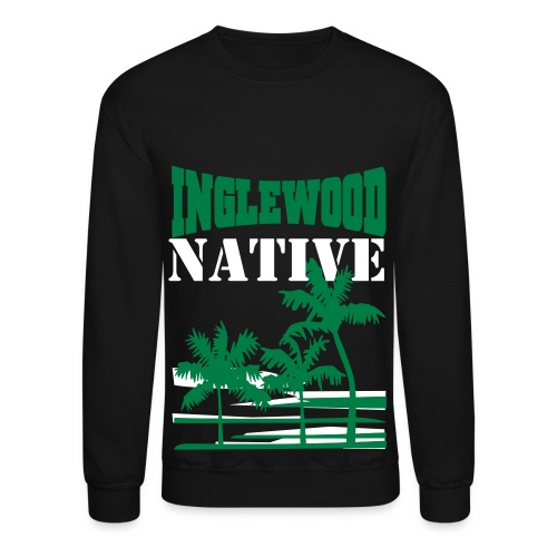 Inglewood Native - Crewneck Sweatshirt