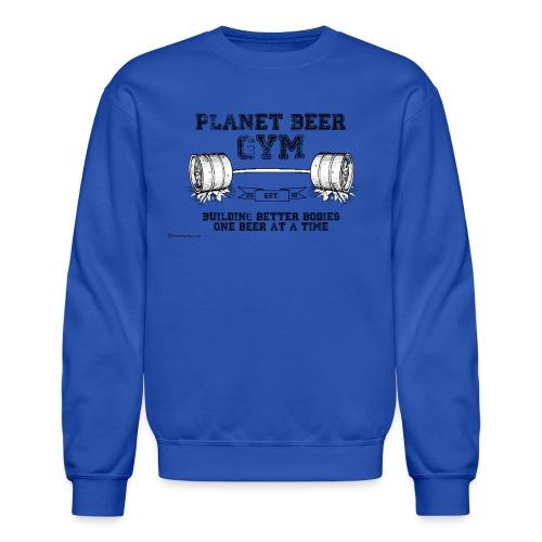 Planet Beer Gym Men's Crewneck Sweatshirt - Crewneck Sweatshirt