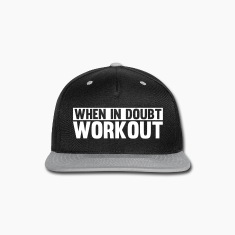 When in Doubt. Workout Caps