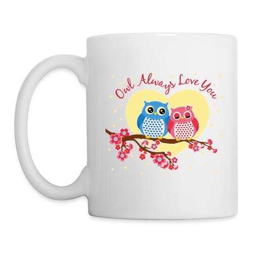 owl always love you - Coffee/Tea Mug
