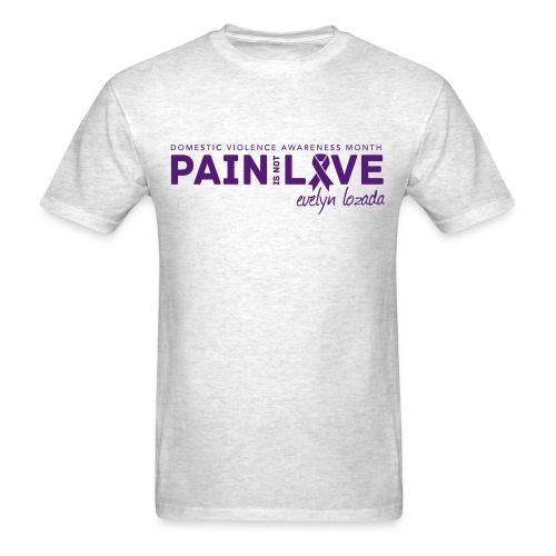 Pain is not Love - Men's T-Shirt