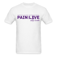 T-Shirts ~ Men's T-Shirt ~ Pain is not Love