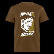 T-Shirts ~ Men's T-Shirt ~ Indiana Jones: It's the Mileage