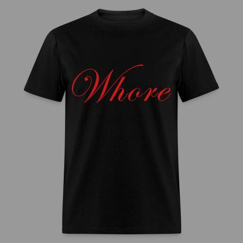 Whore - Men's T-Shirt