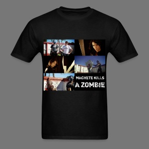 """MACHETE KILLS"" A ZOMBIE - Men's T-Shirt"