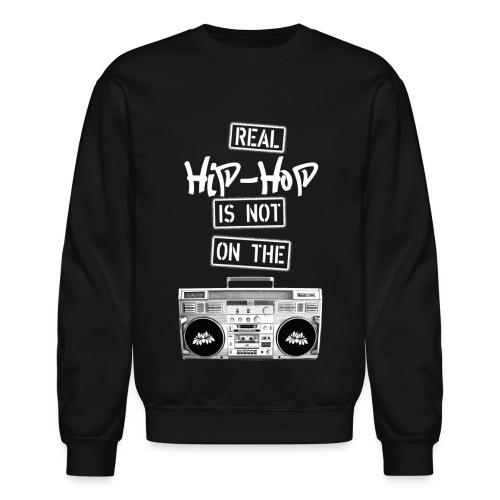 Real Hip Hop Sweatshirt Black - Crewneck Sweatshirt