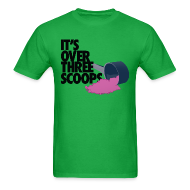 T-Shirts ~ Men's T-Shirt ~ IT'S OVER THREE SCOOPS - Tee Black Design
