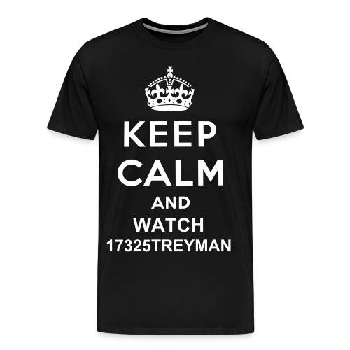 keep calm and watch 17325treyman - Men's Premium T-Shirt