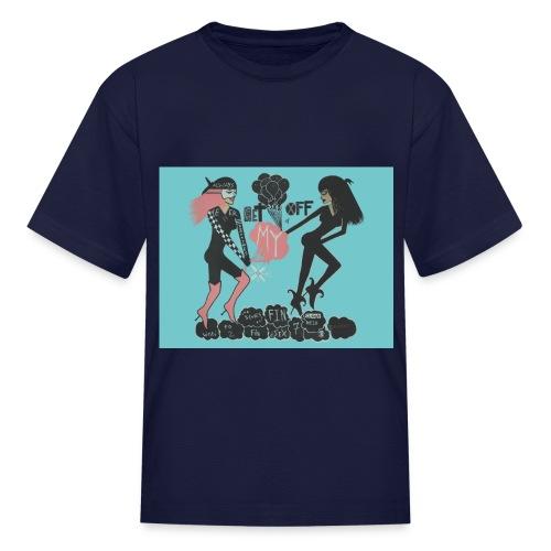 Get Off of My Cloud - Kids - Kids' T-Shirt