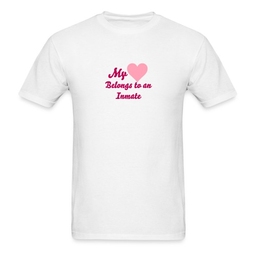 Men's T-Shirt - my heart belongs to my inmate,missing my inmate,i love my inmate