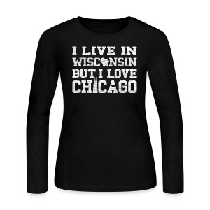 Live Wisconsin Love Chicago - Women's Long Sleeve Jersey T-Shirt