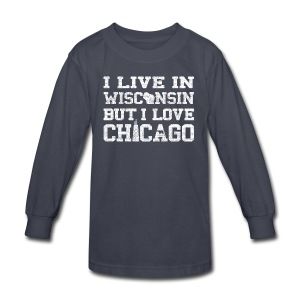 Live Wisconsin Love Chicago - Kids' Long Sleeve T-Shirt