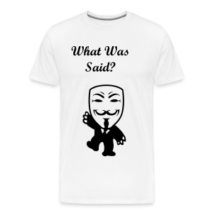 what was said vendeta - Men's Premium T-Shirt