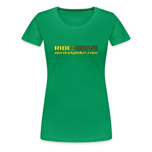 RIDE or DRIVE Women's T-shirt - Women's Premium T-Shirt