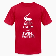 keep calm and swim faster T-Shirts